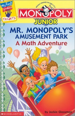 Monopoly Junior: Mr. Monopoly's Amusement Park: A Math Adventure (My First Games Reader) by Jackie Glassman (2001-10-01)