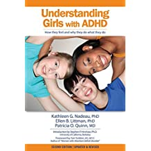 Understanding Girls With AD/HD by Kathleen G. Nadeau (2000-12-01)