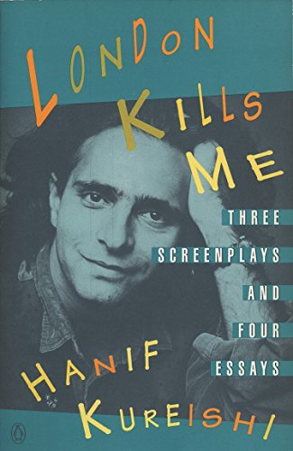 London Kills me por Hanif Kureishi