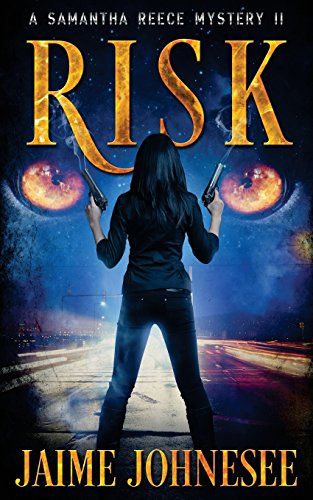 Risk: A Samantha Reece Mystery: Volume 2 (Shifters)