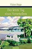 Der letzte Tag eines Verurteilten (Große Klassiker zum kleinen Preis) - Victor Hugo