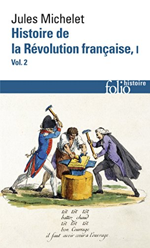 Histoire de la Révolution française (Tome 1 Volume 2)) par Jules Michelet