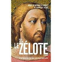 Le Zélote (Histoire)