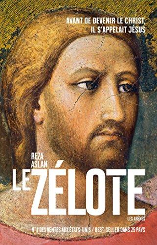 Le Zélote (Histoire) (French Edition)