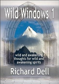Wild Windows 1 (English Edition) di [Dell, Richard]