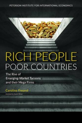 Rich People Poor Countries: The Rise of Extreme Wealth in Emerging Markets