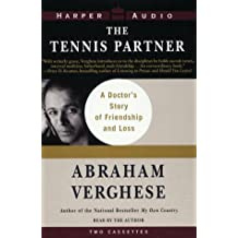 The Tennis Partner by Abraham Verghese (1998-08-19)
