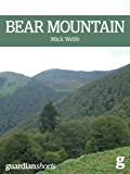 Bear Mountain: The battle to save the Pyrenean brown bear (Guardian Shorts Book 15)