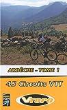 Ardèche : 45 circuits VTT Tome 1