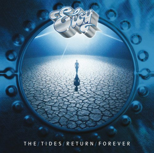 Eloy: The Tides Return Forever (Remastered) (Audio CD)