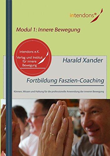 Preisvergleich Produktbild Fortbildung Faszien-Coaching Modul 1: Innere Bewegung. Können, Wissen und Haltung für die professionelle Anwendung der inneren Bewegung. [2 DVDs]