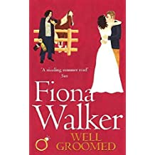 Well Groomed by Fiona Walker (1997-06-22)