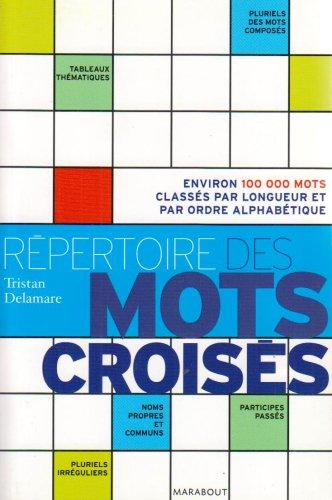 Repertoire des Mots Croisés par Stephanie Bouvet
