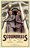 Scoundrels Volume One by Cornwall and Trevelyan