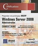 Image de Windows Server 2008 - Administration - Préparation à la certification MCITP 70-646