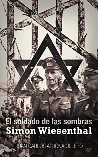 El soldado de las sombras: Simon Wiesenthal