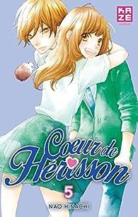 Coeur de hérisson Vol. 5 par Hinachi