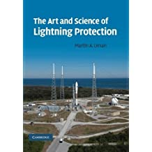 The Art and Science of Lightning Protection by Martin A. Uman (2010-08-19)
