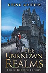The Unknown Realms: Book 5 of The Secret of the Tirthas Paperback