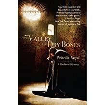 Valley of Dry Bones (Medieval Mysteries) by Priscilla Royal (2010-11-02)