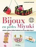 Telecharger Livres Bijoux en perles miyuki 40 jolies creations a realiser facilement avec ou sans metier a tisser (PDF,EPUB,MOBI) gratuits en Francaise