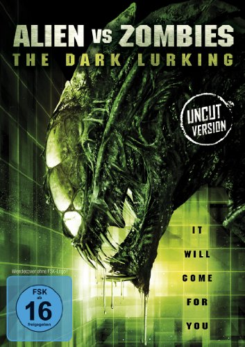Bild von Alien vs Zombies - The Dark Lurking (Uncut)