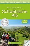 Schwäbische Alb (Bruckmanns Wanderführer) (Bruckmanns Wanderführer / Die 40 schönsten Touren) - Peter Freier;Ute Freier