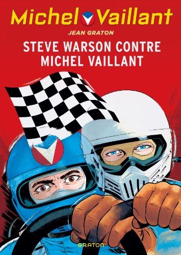 Michel Vaillant - tome 38 - Michel Vaillant (rééd. Dupuis) - 38 Steve Warson contre Michel Vaillant