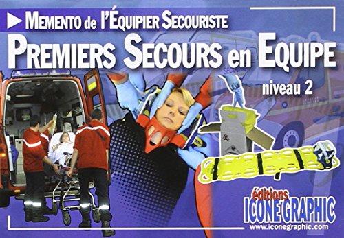 Memento du Secouriste Premiers Secours en Equipe de niveau 2 - PSE2