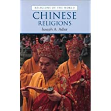 Chinese Religions (Religions of the World) by Joseph Adler (2002-03-14)