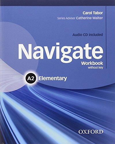 Navigate A2. Workbook. Without key. Per le Scuole superiori. Con CD. Con espansione online