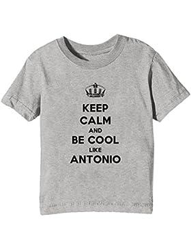 Keep Calm And Be Cool Like Antonio Bambini Unisex Ragazzi Ragazze T-Shirt Maglietta Grigio Maniche Corte Tutti...