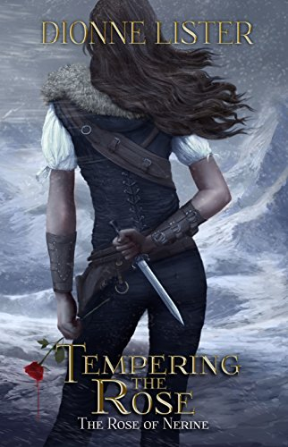 Tempering the Rose (The Rose of Nerine Book 1)