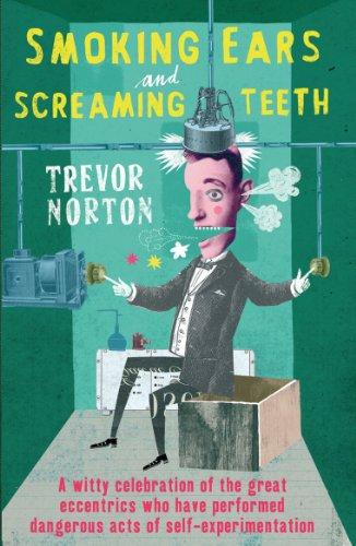 Smoking Ears and Screaming Teeth (English Edition)