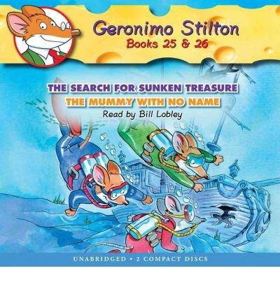 [(Geronimo Stilton #25-26: The Search for Sunken Treasure / The Mummy with No Name - Audio Library Edition )] [Author: Geronimo Stilton] [Feb-2012]