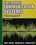 Contemporary Communication Systems Using MATLAB by John G. Proakis (2012-01-01)