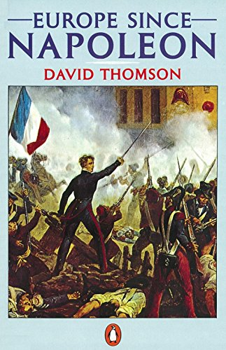 Europe Since Napoleon por David Thomson