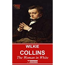 The Woman in White (Illustrated) + Free AudioBook (English Edition)
