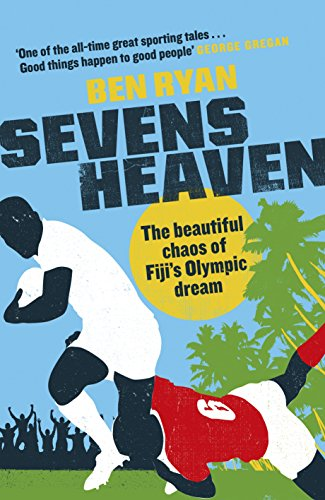 Sevens Heaven: The Beautiful Chaos of Fiji's Olympic Dream: WINNER OF THE TELEGRAPH SPORTS BOOK OF THE YEAR 2019 (English Edition) Red Cricket