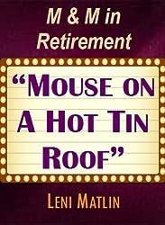 M & M in Retirement -