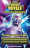 Fortnite para adolescentes: El paquete completo de 3 libros:  ¡Tu Guía Definitiva para Ganar Fortnite Battle Royale SIEMPRE!