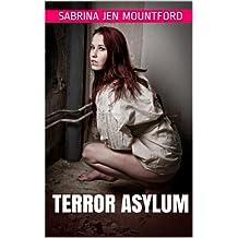 Terror Asylum (Psychiatric Hospital, Insane Asylum, Mental Patient Horror)