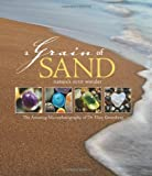 A Grain of Sand: Nature's Secret Wonder by Gary Greenberg (2008-04-15)