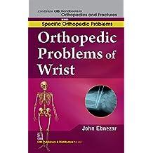 Orthopedic Problems of Wrist