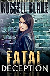 Fatal Deception (Fatal Series) (Volume 2) by Russell Blake (2016-04-01)