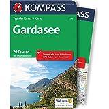 Gardasee: Wanderführer mit Extra-Tourenkarte, 70 Touren, GPX-Daten zum Download. (KOMPASS-Wanderführer, Band 5743)
