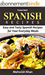Gourmet Spanish book: Easy and Tasty...