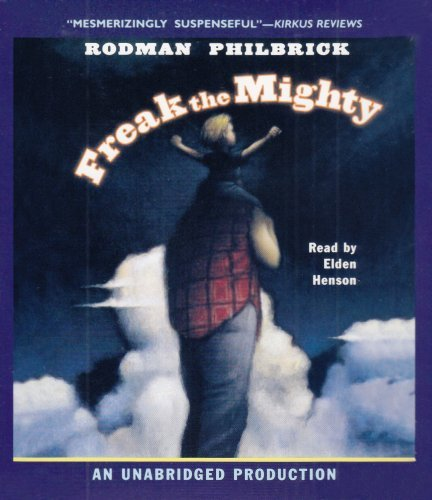 Freak the Mighty by Rodman Philbrick (2008-03-11)