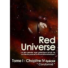 The Red Universe Tome 1 Chapitre 4 Spécial: Condamné