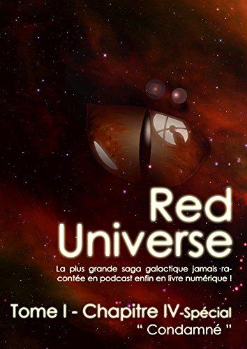 The Red Universe Tome 1 Chapitre 4 Spécial: Condamné par R. Raoulito